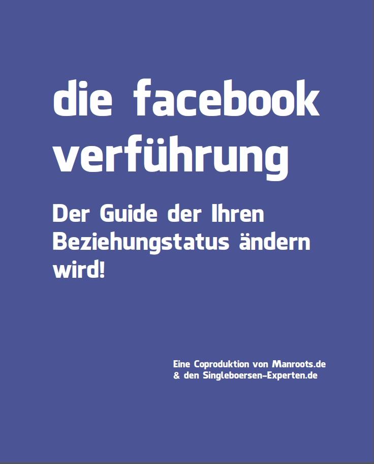 Der Facebook Flirtguide